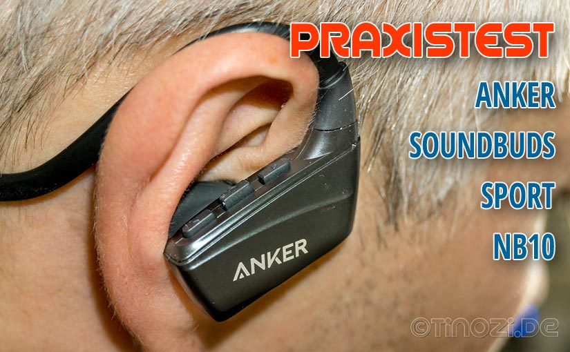 Praxistest: Bluetooth-Kopfhörer Anker Soundbuds Sport NB10