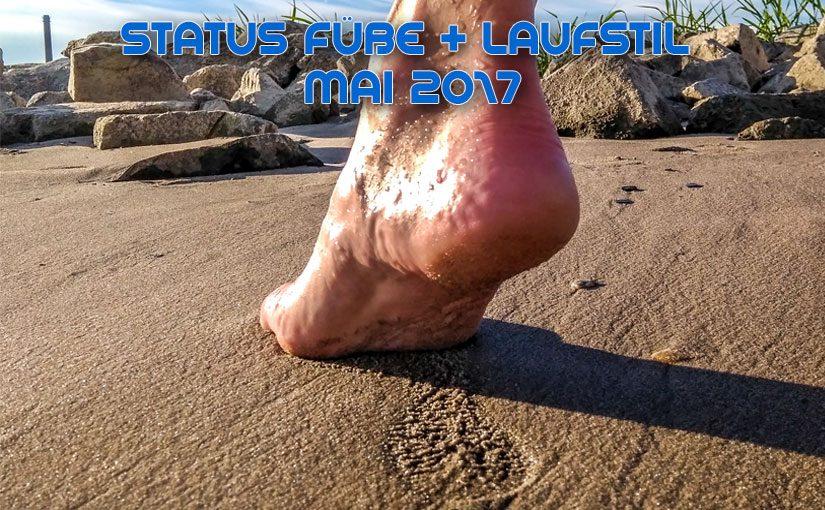 Status Laufstil und Fußzustand Mai 2017